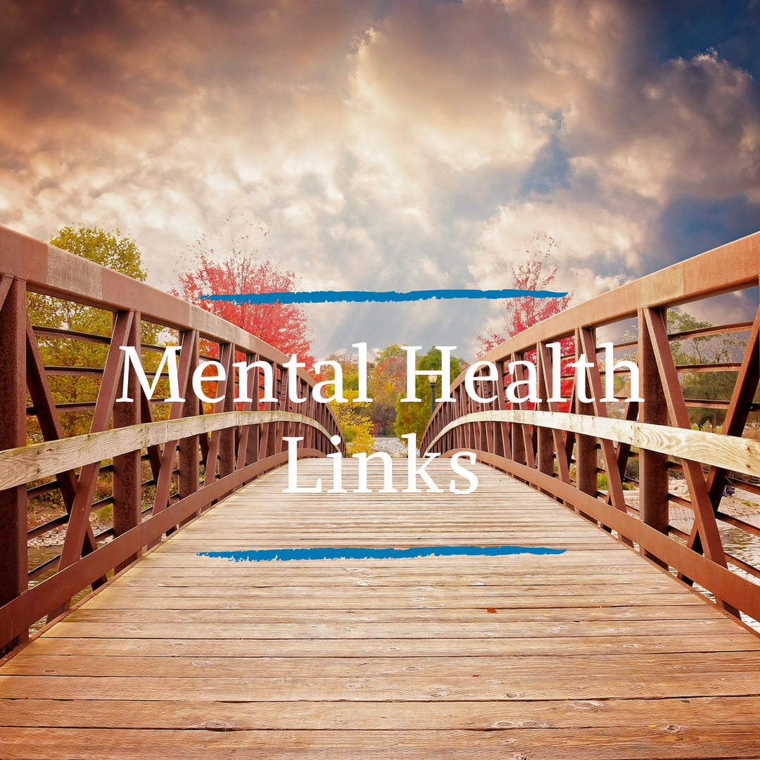 Mental health, wellness links