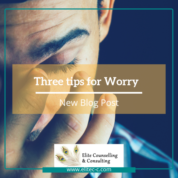 3 tips for Worry